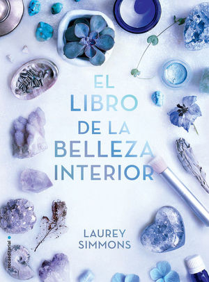 EL LIBRO DE LA BELLEZA INTERIOR