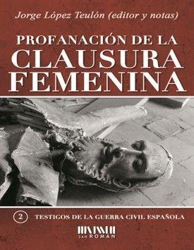 2 PROFANACIÓN DE LA CLAUSURA FEMENINA