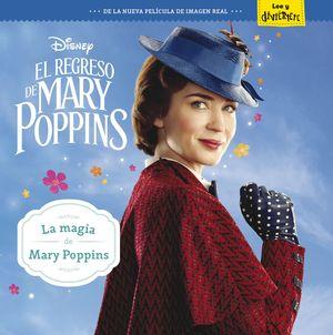 EL REGRESO DE MARY POPPINS. LA MAGIA DE MARY POPPINS
