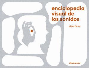 ENCICLOPEDIA VISUAL DE LOS SONIDOS