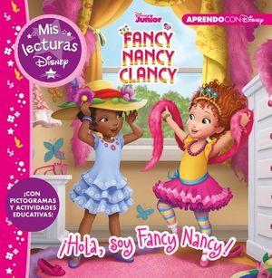 HOLA, SOY FANCY NANCY!