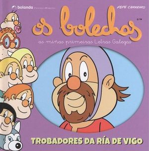 OS BOLECHAS TROBADORES DA RIA DE VIGO