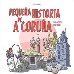 PEQUEÑA HISTORIA DE A CORUÑA