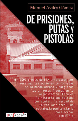 DE PRISIONES, PUTAS Y PISTOLAS