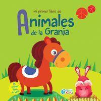 MI PRIMER LIBRO DE ANIMALES DE LA GRANJA (LIBRO BAÑO)