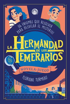 HERMANDAD DE LOS TEMERARIOS,LA