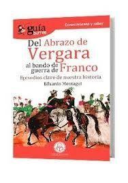 DEL ABRAZO DE VERGARA AL BANDO DE GUEERRA DE FRANCO