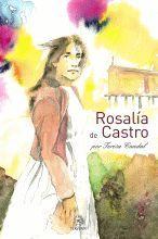 ROSALÍA DE CASTRO.POR TERESA CANDAL