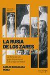 RUSIA DE LOS ZARES, LA