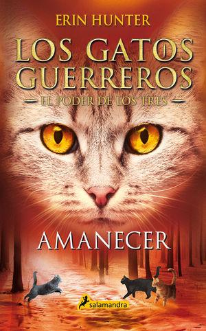 AMANECER (LOS GATOS GUERREROS