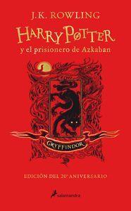 HARRY POTTER Y EL PRISIONERO DE AZKABAN (EDICI?N GRYFFINDOR DEL 20? ANIVERSARIO)