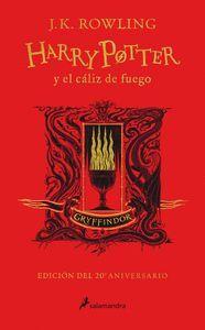 HARRY POTTER Y EL CALIZ DE FUEGO (EDICION GRYFFINDOR DE 20º ANIVERSARIO)