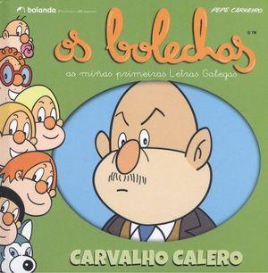 OS BOLECHAS. COLECCIÓN LETRAS GALEGAS. CARVALHO CALERO