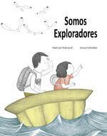 SOMOS EXPLORADORES