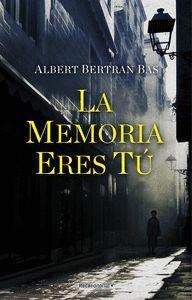 MEMORIA ERES TU,LA