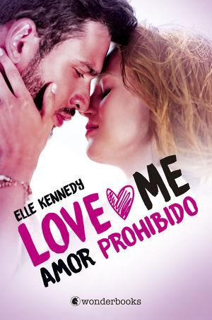 AMOR PROHIBIDO (SERIE LOVE ME, 1)