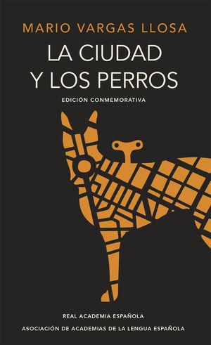 LA CIUDAD Y LOS PERROS - RAE
