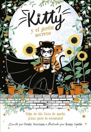 KITTY Y EL SECRETO DEL JARDÍN (=^KITTY^=)