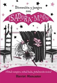 DIVERSION Y JUEGOS CON ISADORA MOON