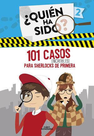 2 101 CASOS INCREIBLES PARA SHERLOCKS DE PRIMERA