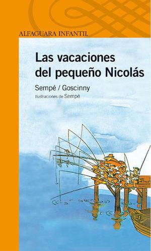 LAS VACACIONES DEL PEQUEÑO NICOLAS - SEMPE / GOSCINNY - ALFAGUARA INFANTIL
