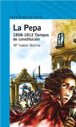 LA PEPA. 1808-1812 TIEMPOS DE CONSTITUCI