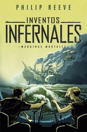 INVENTOS INFERNALES (SERIE MÁQUINAS MORTALES 3)