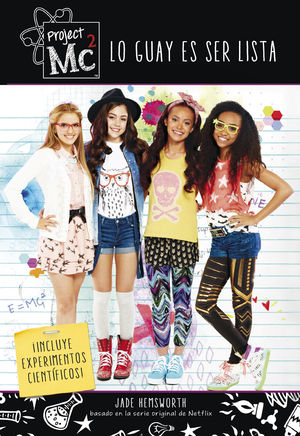 LO GUAY ES SER LISTA (PROJECT MC2)