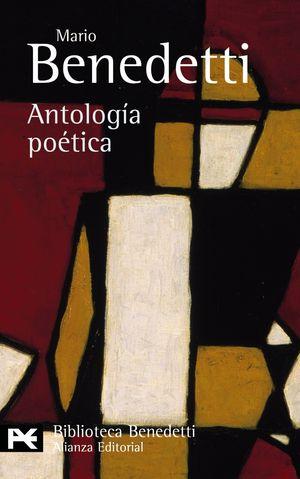 ANTOLOGIA POETICA / ALIANZA / MARIO BENEDETTI