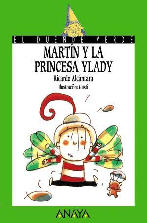 MARTIN Y LA PRINCESA YLADY - ANAYA