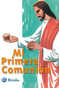 MI PRIMERA COMUNION - BRUÑO