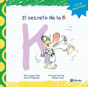EL SECRETO DE LA K