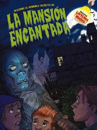 LIBROS LINTERNA. LA MANSION ENCANTADA (A PARTIR DE 6 AÑOS)