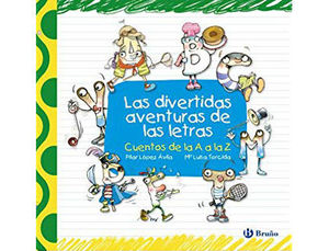 LAS DIVERTIDAS AVENTURAS DE LAS LETRAS