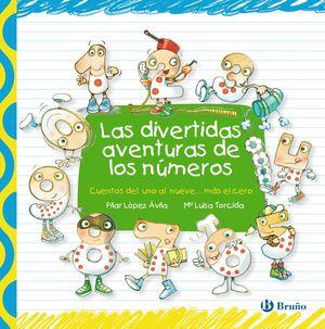 LAS DIVERTIDAS AVENTURAS DE LOS NÚMEROS