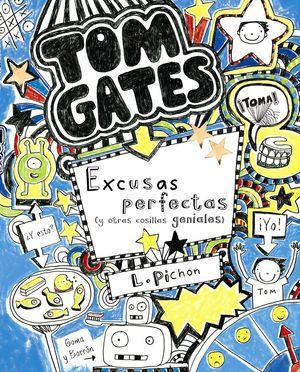 2 TOM GATES: EXCUSAS PERFECTAS (Y OTRAS COSILLAS GENIALES)