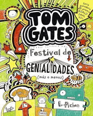 3 TOM GATES: FESTIVAL DE GENIALIDADES (MÁS O MENOS)