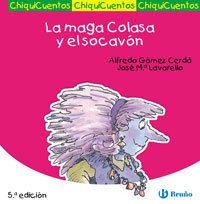 7 LA MAGA COLASA Y EL SOCAVÓN / CHIQUICUENTOS
