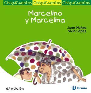 15.MARCELINO Y MARCELINA.(CHIQUICUENTOS)