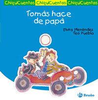 25 TOMÁS HACE DE PAPÁ / CHIQUICUENTOS
