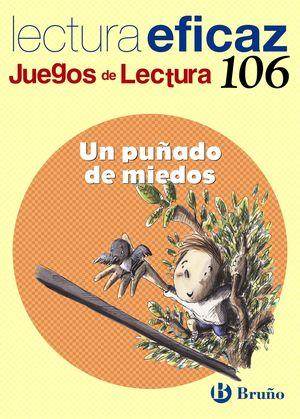 106 UN PUÑADO DE MIEDOS JUEGO DE LECTURA EFICAZ