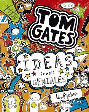 4 TOM GATES IDEAS (CASI) GENIALES