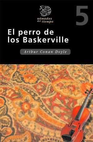PERRO DE LOS BASKERVILLE / ARTHUR CONAN DOYLE / EDEBE