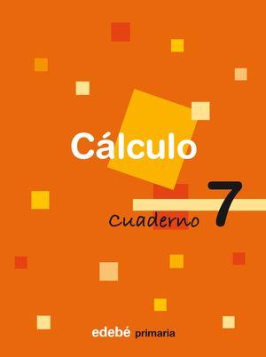 (08).CUADERNO CALCULO 7 (3O.PRIMARIA)