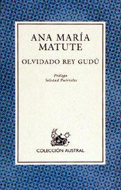 OLVIDADO REY GUDU - ANA MARIA MATUTE - AUSTRAL