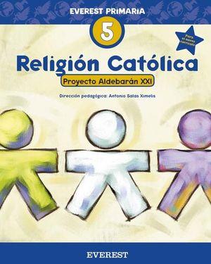 NUEVO ALDEBARAN XXI, RELIGIÓN CATÓLICA, 5 EDUCACIÓN PRIMARIA