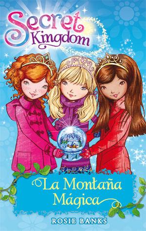 SECRET KINGDOM 5. LA MONTAÑA MÁGICA