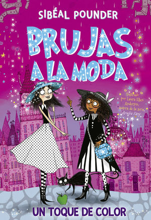 BRUJAS A LA MODA 3. UN TOQUE DE COLOR