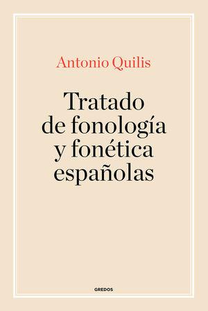 TRATADO DE FONOLOGÍA Y FONÉICA ESPAÑOLAS
