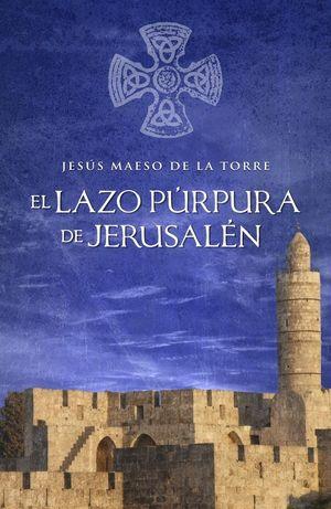 LAZO PURPURA DE JERUSALEN, EL
